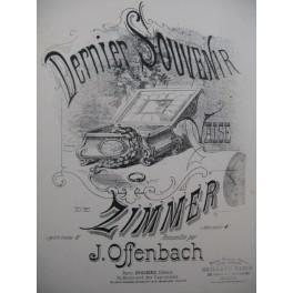 OFFENBACH J. Valse de Zimmer Piano 1878