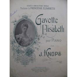 KNOPS J. Gavotte Elisabeth Piano ca 1900