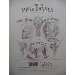 LACK Théodore Air à Danser Gavotte et Musette Piano XIXe siècle