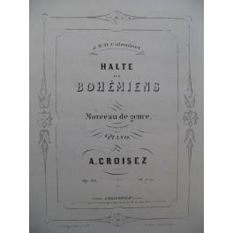CROISEZ A. Halte de Bohémiens Piano 1855