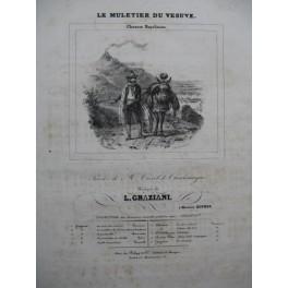 GRAZIANI L. Le Muletier du Vésuve Chant Piano ca1840