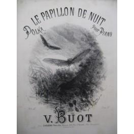 BUOT V. Le Papillon de Nuit Piano 1876