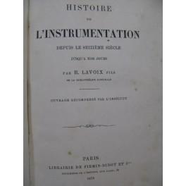 LAVOIX H. Histoire de l'Instrumentation 1878