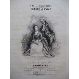 MARMONTEL Antonin Signez la Paix Chant Piano ca1840