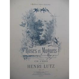 LUTZ Henri Roses et Muguets Chant Piano ca1895