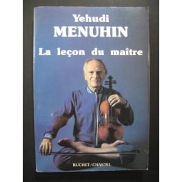 MENUHIN Yehudi La Leçon du Maître 1987