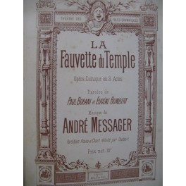 MESSAGER André La Fauvette du Temple Piano Chant Opéra 1885