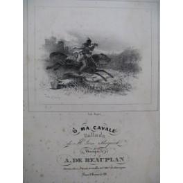 DE BEAUPLAN Amédée O Ma Cavale Chant Guitare ca1825