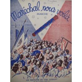 MONTAGARD A. Maréchal, nous voilà Chant Piano 1941