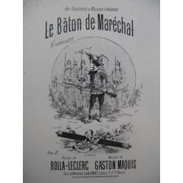MAQUIS Gaston Le Baton de Marechal Chant Piano XIXe