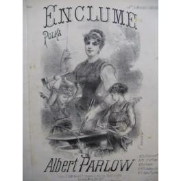 PARLOW Albert Enclume Polka Piano 4 mains XIXe