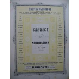 MENDELSSOHN Caprice Piano XIXe siècle