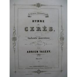 TALEXY Adrien Hymne Cerès Piano ca 1860
