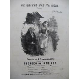 DE MOMIGNY Georges Ne Quitte pas ta Mère Chant Piano ca1845