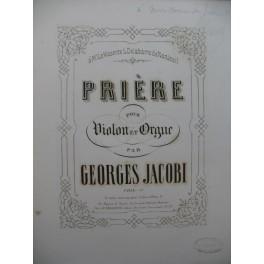 JACOBI Georges Prière Dédicace Violon Orgue XIXe
