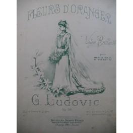 LUDOVIC G. Fleurs d'Oranger Piano ca1880