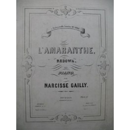 GAILLY NArcisse L'Amaranthe Piano XIXe siècle