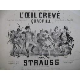 STRAUSS L'oeil crevé Quadrille Piano XIXe