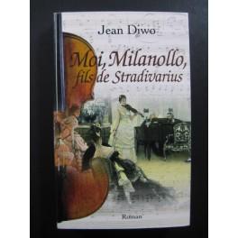 DIWO Jean Moi Milanollo fils de Stradivarius 2008