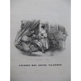 BRUGUIERE Edouard Laissez-moi Jeune Valérie Chant Guitare 1830