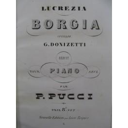 DONIZETTI G. Lucrezia Borgia Opéra Piano solo ca1860