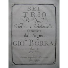 BORRA Gio. Sei Trio Violoncelle 1779