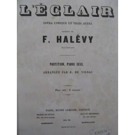 HALÉVY F. L'éclair Opéra Piano solo XIXe
