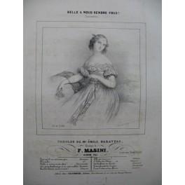 MASINI F. Belle à nous rendre Fous Chant Piano 1841