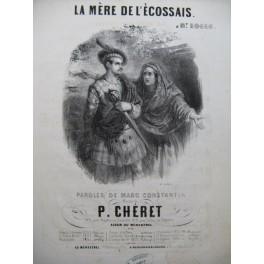 CHERET P. La Mère de l'Ecossais Chant Piano ca1840