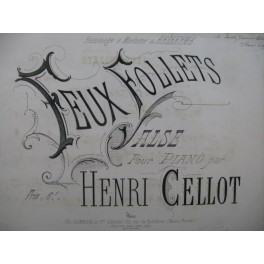 CELLOT Henri Feux Follets Piano ca1850