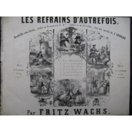 WACHS Fritz Nous n'allons plus au Bois Piano ca1850
