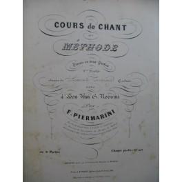 PIERMARINI F. Cours de Chant Méthode 1e Partie Chant XIXe