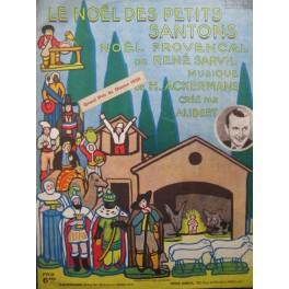 ACKERMANS H. Le Noël des Petits Santons Chant Piano 1935