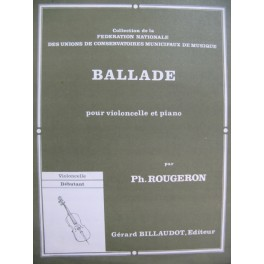 ROUGERON Philippe Ballade Violoncelle Piano 1979