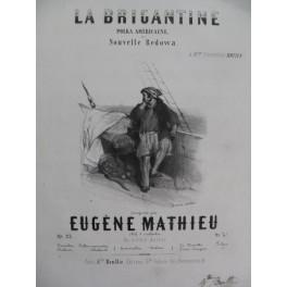 MATHIEU Eugène La Brigantine Nanteuil Piano XIXe