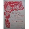 THUILLIER Ed. Le Rêve de la Vierge Piano 1909