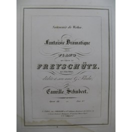 SCHUBERT Camille Fantaisie Dramatique Piano ca1845