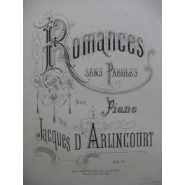 D'ARLINCOURT Jacques Romances sans Paroles Piano XIXe siècle