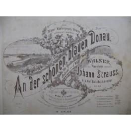 STRAUSS Johann An Der Schönen Blauen Donau Piano ca1870