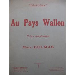 DELMAS Marc Au Pays Wallon Poème Symphonique Orchestre 1921