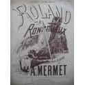 MERMET Auguste Roland à Roncevaux Choeur des Francs Piano 4 mains ca1865