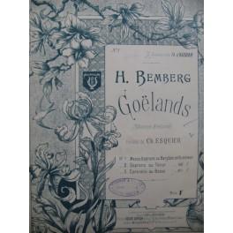 BEMBERG H. Goëlands Chanson Bretonne Chant Piano 1897