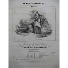 D'ADHEMAR Ab. Je ne le suivrai pas Chant Piano ca1840
