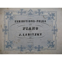 LABITZKY Joseph Exhibitions Polka op 181 Piano XIXe