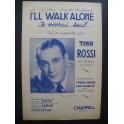 I'll Walk Alone Je Vivrai seul Tino Rossi 1945