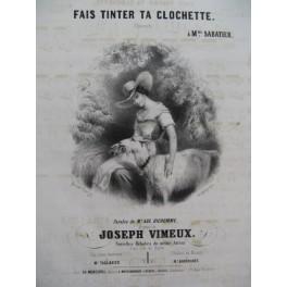 VIMEUX Joseph Fais Tinter ta Clochette Chant Piano ca1840