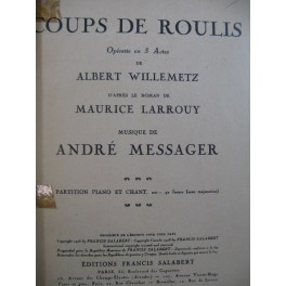 MESSAGER André Coups de Roulis Opérette Piano Chant 1929