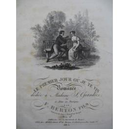 BERTON F. Fils Le Premier Jour où Je te vis Chant Piano ca1830