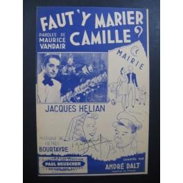 HELIAN Jacques Faut'y Marier Camille Chanson