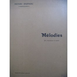 DUPARC Henri Mélodies Piano Chant 1911
